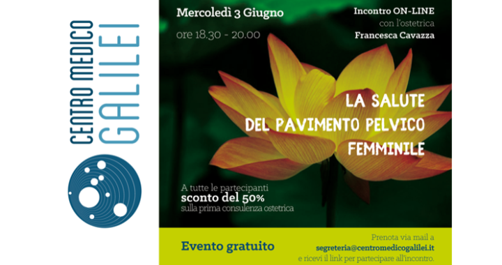La salute del pavimento pelvico femminile: incontro online con l'ostetrica Francesca Cavazza - 3 giugno 2020