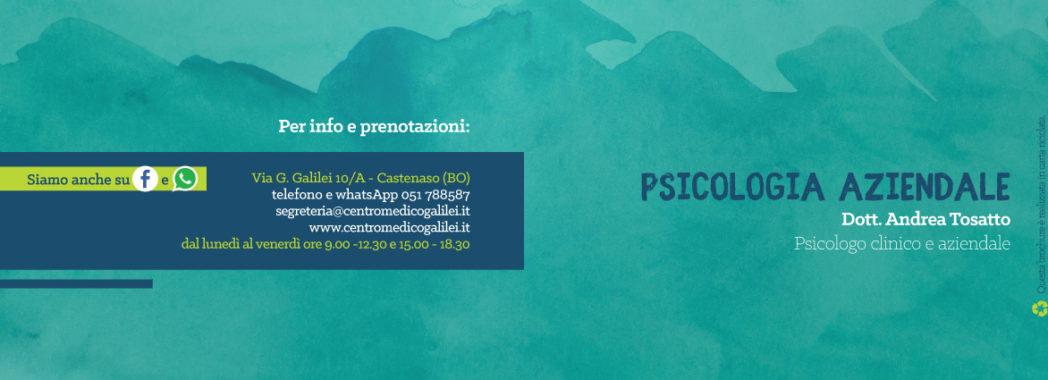 Percorsi di psicologia aziendale - Dott. Andrea Tosatto - Centro Medico Galilei